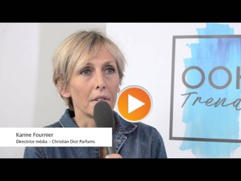 OOH Trends - Interview de Karine Fournier (Parfums Dior) - 17/10/2019