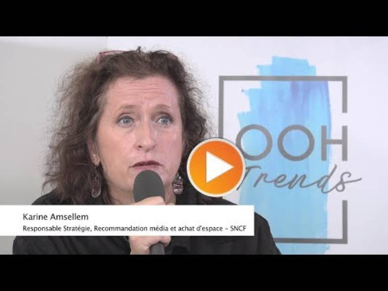 OOH Trends - Interview de Karine Amsellem (SNCF) - 18/10/2019